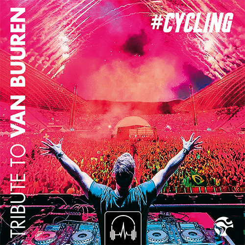 #CYCLING - Tribute To Armin Van Buuren