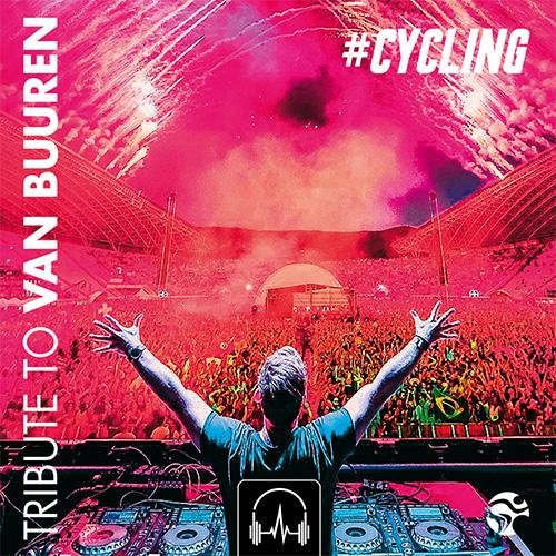 #CYCLING - Tribute To Armin Van Buuren