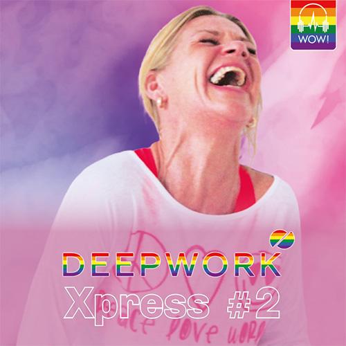 DEEPWORK Xpress #2