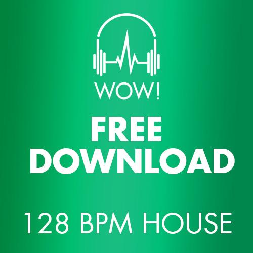 Free Download - 128 BPM HOUSE