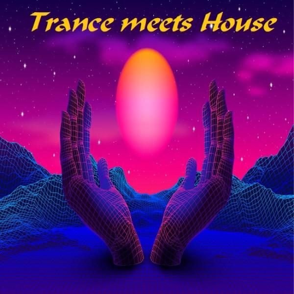 Trance meets House