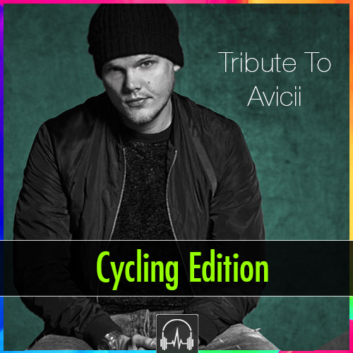 Tribute To Avicii - Cycling Edition